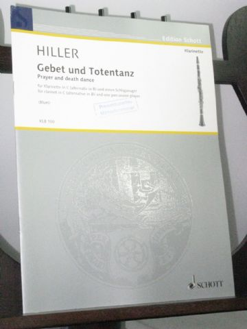 Hiller W - Gebet und Totentanz for Clarinet & One Percussion Player